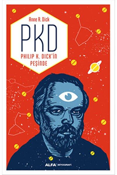 Alfa Yayınları Pkd Philip K. Dickin Peşinde