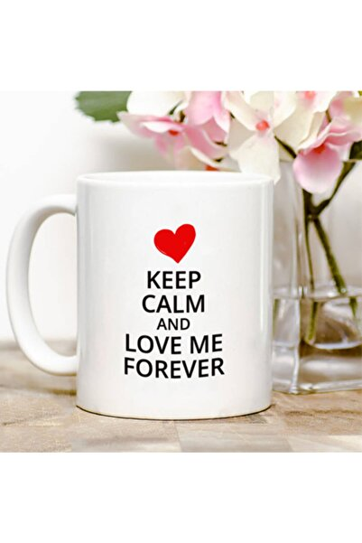 Pi İthalat Keep Calm And Love Me Forever Kupa