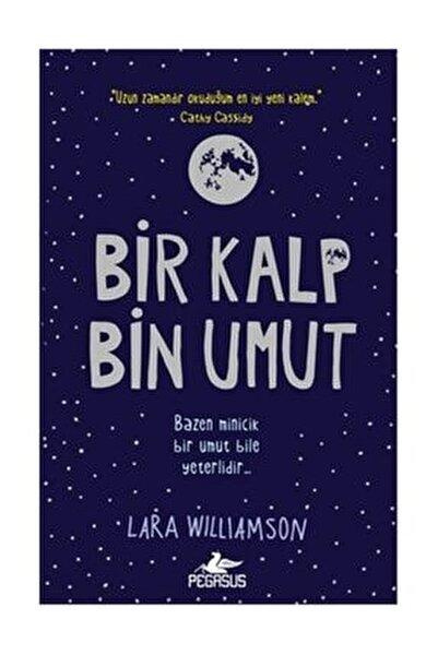 Bir Kalp Bin Umut - Lara Williamson