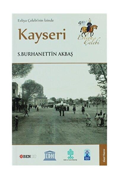 Bengü Yayınları Evliya Çelebi'nin İzinde Kayseri