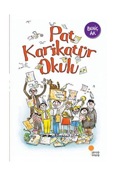 Günışığı Kitaplığı Pat Karikatür Okulu - Behiç Ak 9789944717519