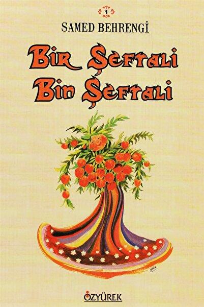 Özyürek Yayınları Bir Şeftali Bin Şeftali - Samed Behrengi