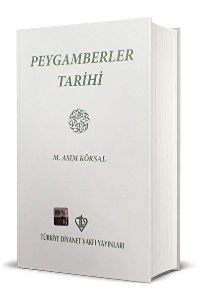 Türkiye Diyanet Vakfı Yayınları Peygamberler Tarihi M. Asım Köksal Ciltli Kapak