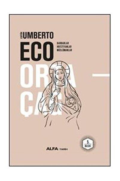 Alfa Yayınları Ortaçağ 1. Cilt/umberto Eco