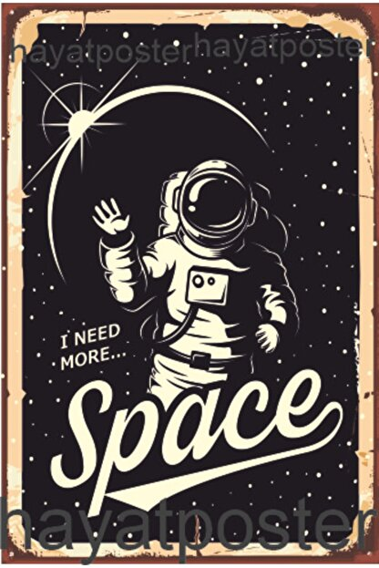 Hayat Poster I Need More Space Astronot Uzay Retro Vintage Ahşap Poster