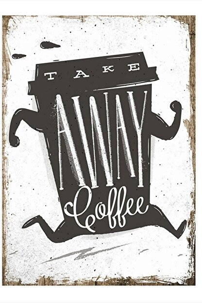 Tablomega Take Away Coffee Tasarım Ahşap Tablo 35cm X 50cm
