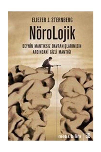 Metis Yayıncılık Nörolojik & Beynin Mantıksız Davranışlarımızın Ardındaki Gizli Mantığı