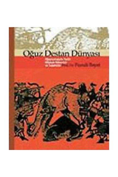 Ötüken Yayınları Oğuz Destan Dünyası Oğuznamelerin Tarihi, Mitolojik Kökenleri ve Teşekkülü
