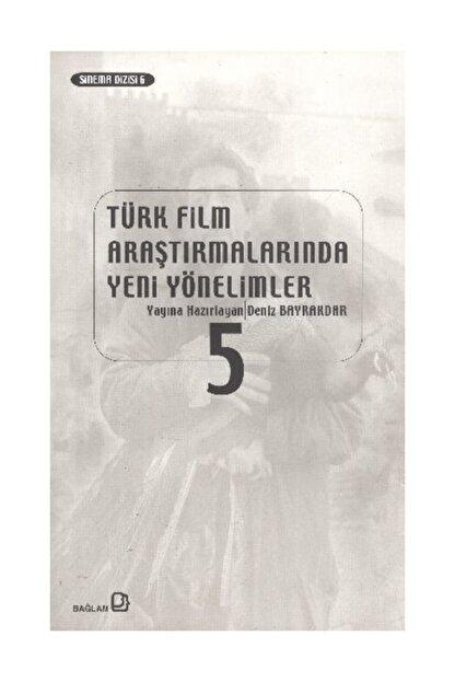 Bağlam Yayıncılık Türk Film Araştırmalarında Yeni Yönelimler 5