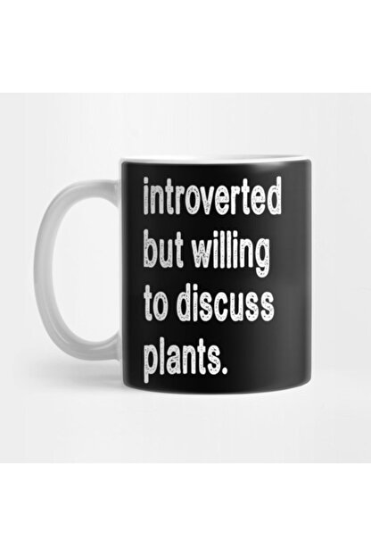 TatFast Introverted But Willing To Discuss Plants Kupa