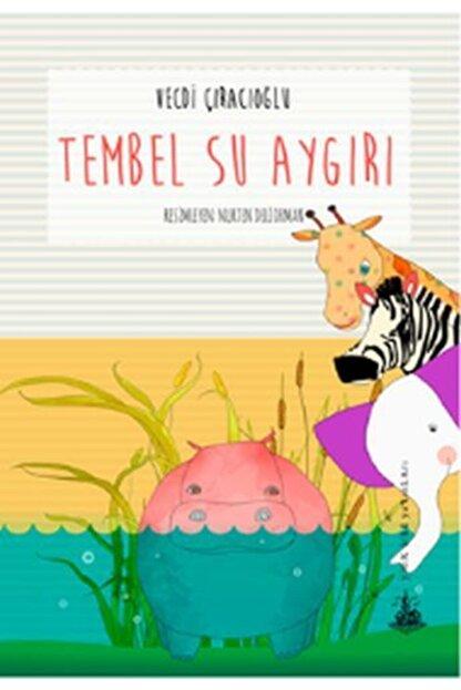 Yitik Ülke Yayınları Tembel Su Aygırı