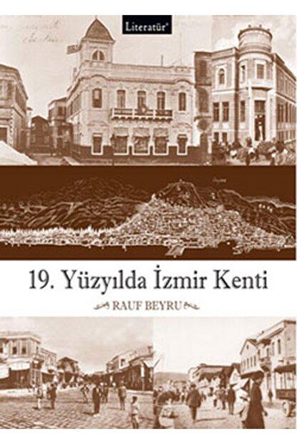 Literatür Yayınları 19.yüzyılda Izmir Kenti