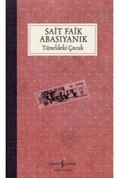 İş Bankası Kültür Yayınları Tüneldeki Çocuk