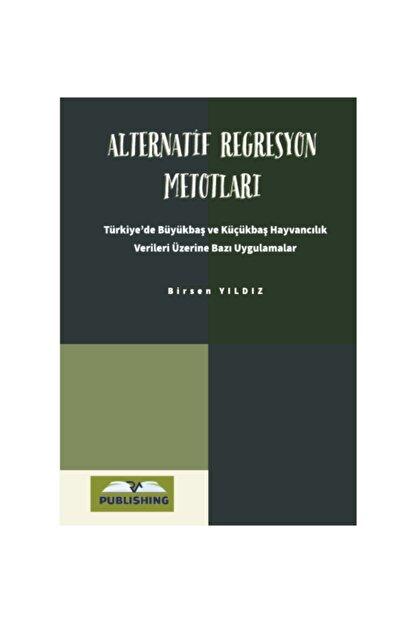 Rating Academy Yayınları Alternatif Regresyon Metotları Türkiye'de Büyükbaş Ve Küçükbaş Hayvancılık Verileri Üzerine