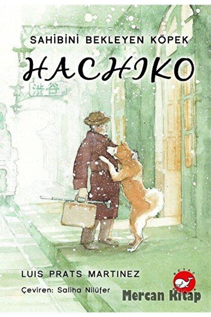 Beyaz Balina Yayınları Hachiko - Sahibini Bekleyen Köpek - Luis Prats Martinez -