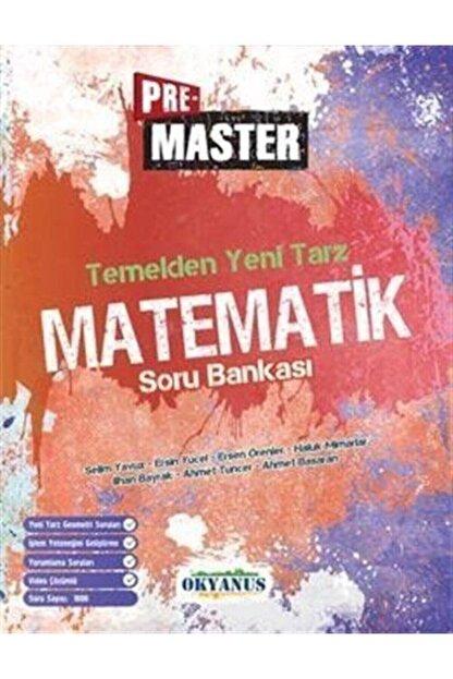 Okyanus Yayınları Pre Master Temelden Yeni Tarz Matematik Soru Bankası