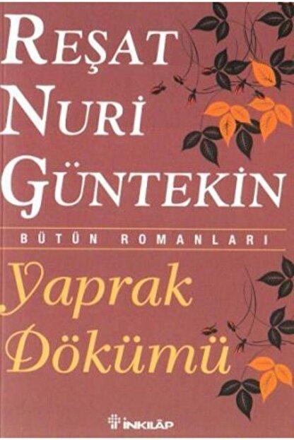 İnkilap Yayınları Yaprak Dökümü - Reşat Nuri Güntekin