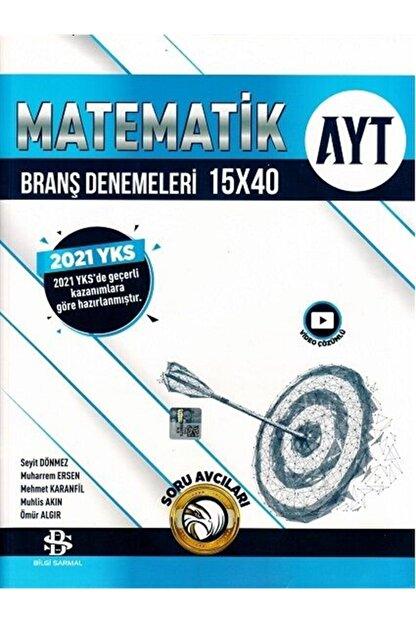 Bilgi Sarmalı Bilgi Sarmal Ayt Matematik 15 X 40 Branş Denemeleri