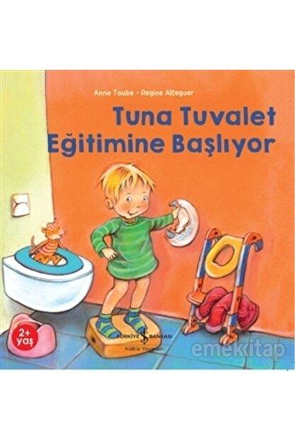 İş Bankası Kültür Yayınları Tuna Tuvalet Eğitimine Başlıyor ,Anna Taube 9786257070652