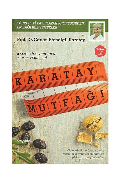 Hayykitap Canan Efendigil Karatay - Karatay Mutfağı