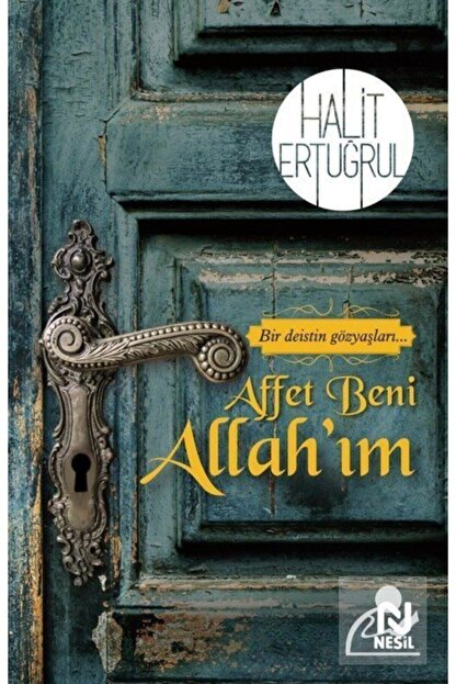 Nesil Yayınları Affet Beni Allah'ım & Bir Deistin Gözyaşları