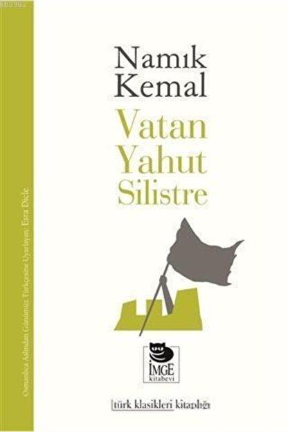 İmge Kitabevi Yayınları Vatan Yahut Silistre