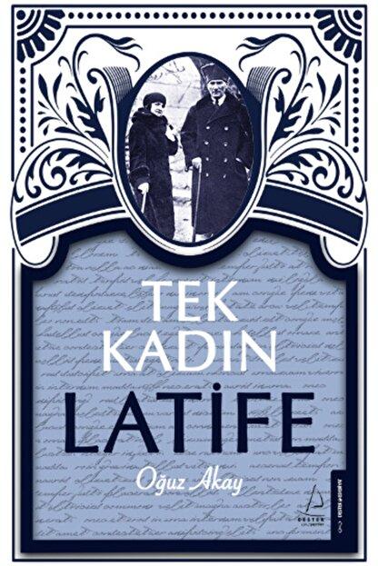 Destek Yayınları Tek Kadın Latife