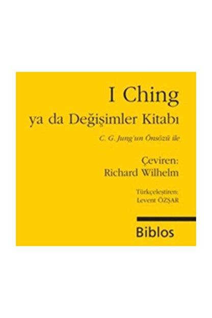 Biblos Kitabevi I Ching ya da Değişimler Kitabı Derleme