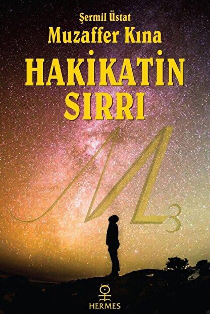 Hermes Yayınları Hakikatin Sırrı (gül Kokulu Kitap) - Muzaffer Kına 9786057737434
