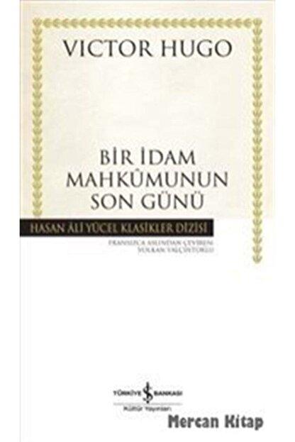 İş Bankası Kültür Yayınları Bir İdam Mahkumunun Son Günü (Karton Kapak)