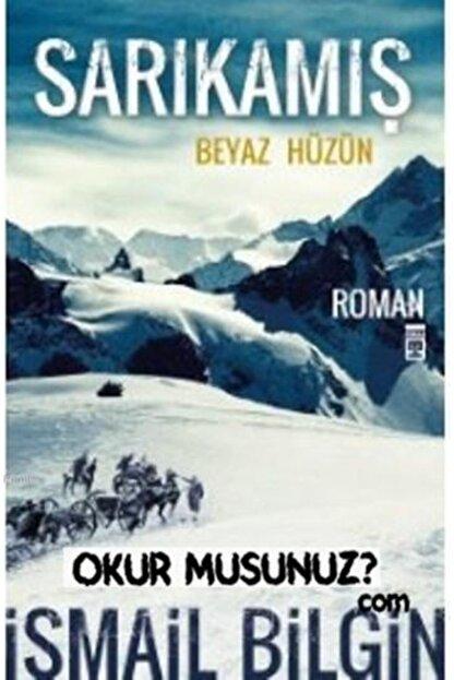 Timaş Yayınları Sarıkamış - Beyaz Hüzün