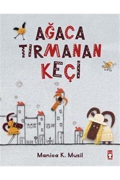 Timaş Çocuk Yayınları Ağaca Tırmanan Keçi