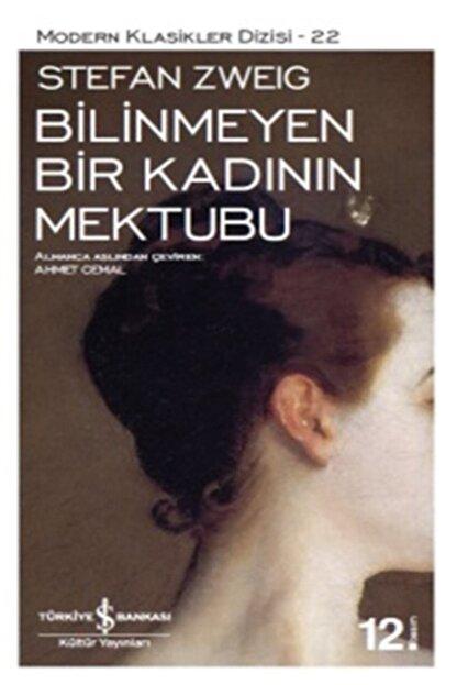 İş Bankası Kültür Yayınları Bilinmeyen Bir Kadının Mektubu (Karton Kapak) - Stefan Zweig