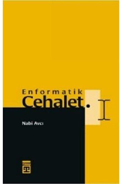Timaş Yayınları Enformatik Cehalet