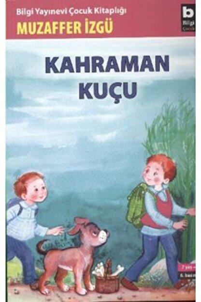 Bilgi Yayınevi Çocuk Kitapları Kahraman Kuçu