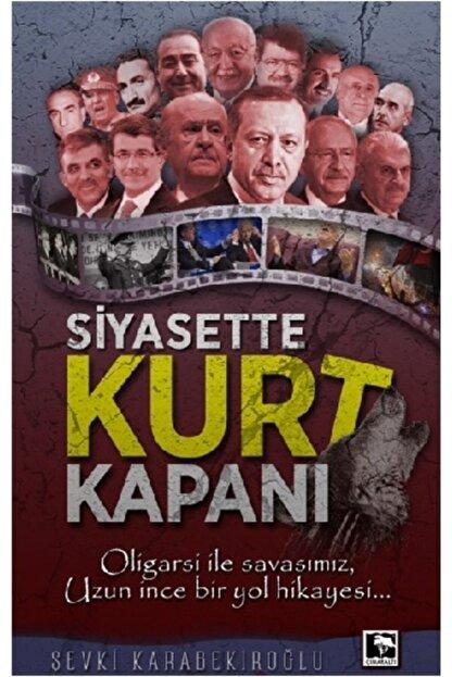 Çınaraltı Yayınları Siyasette Kurt Kapanı