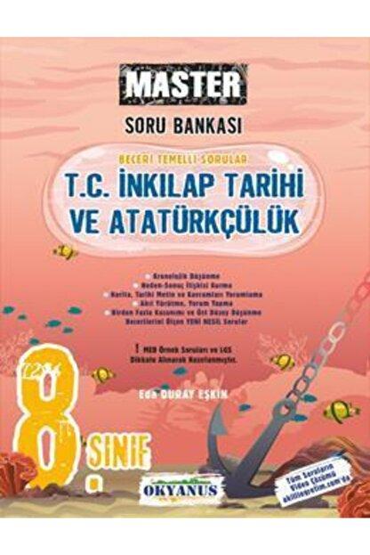 Okyanus Yayınları Okyanus 8. Sınıf Master T. C. Inkılap Tarihi Ve Atatürkçülük Soru Bankası