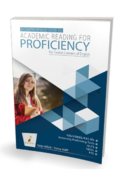 Pelikan Yayınları A Comprehensive Guide To Academic Reading For Proficiency For Turkish Learners Of English