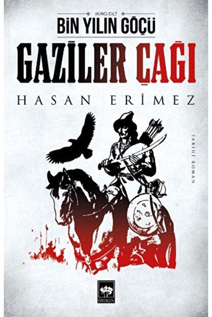 Ötüken Yayınları Gaziler Çağı