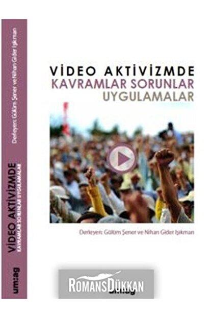 UM:AG Araştımacı Gazetecilik Vakfı Video Aktivizmde Kavramlar Sorunlar Uygulamalar