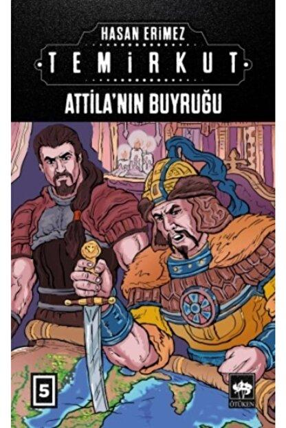 Ötüken Yayınları Temirkut 5 - Atilla'nın Buyruğu (ciltli)