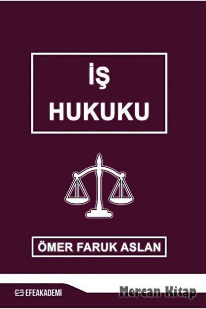 Efe Akademi Yayınları Iş Hukuku