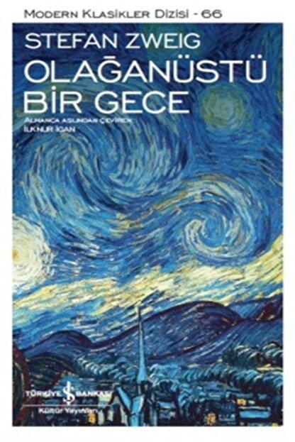 TÜRKİYE İŞ BANKASI KÜLTÜR YAYINLARI Olağanüstü Bir Gece - Stefan Zweig