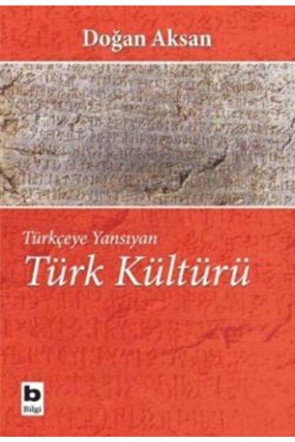 Bilgi Yayınevi Türkçeye Yansıyan Türk Kültürü