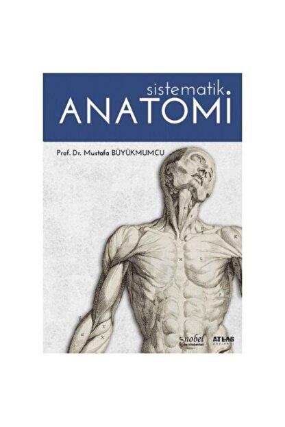Nobel Tıp Kitabevi Sistematik Anatomi-mustafa Büyükmumcu