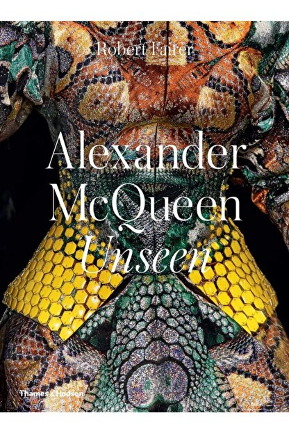 Thames & Hudson Alexander Mcqueen Unseen Hardcover - Kitap