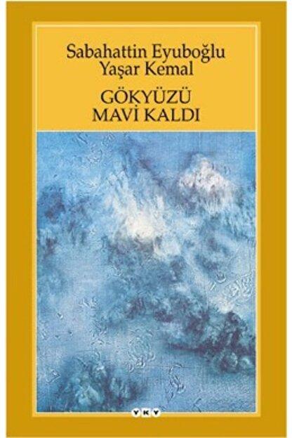 Yapı Kredi Yayınları Gökyüzü Mavi Kaldı