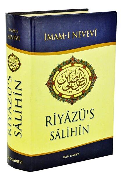 Çelik Yayınevi Riyâzü's Sâlihîn - Imam-ı Nevevî