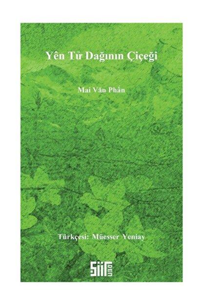 Şiirden Yayınları Yen Tu Dağının Çiçeği