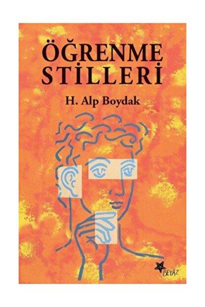 Beyaz Yayınları Öğrenme Stilleri - Alp Boydak